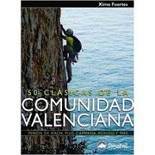 Ed. Desnivel 50 Clásicas de la Comunidad Valenciana
