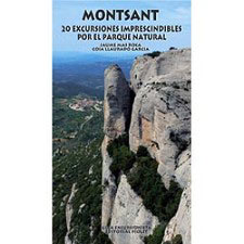 Ed. Piolet Montsant - 20 Excursiones P.N.
