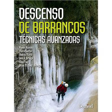 Ed. Desnivel Descenso de Barrancos. Técnicas Avanzadas