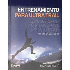 Ed. Desnivel Entrenamiento Para Ultra Trail