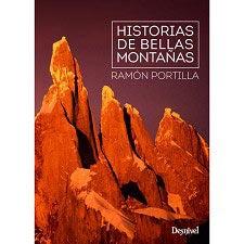 Ed. Desnivel Historias de bellas montañas