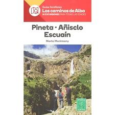 Ed. Alpina Pineta Añisclo Escuaín, Los Caminos de Alba