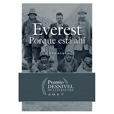 Ed. Desnivel Everest. Porque está ahí