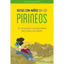Ed. Xplora Rutas con niños en los Pirineos