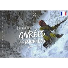 Ed. Charles Perrin Escalades Givrées Aux Pyrénées