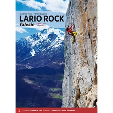 Ed. Versante Sud Lario Rock Falesie: Lecco, Como, Valsassina
