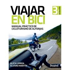 Ed. Desnivel Viajar en Bici, Manual Práctico