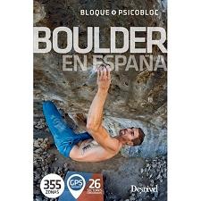 Ed. Desnivel Boulder en España. 355 zonas