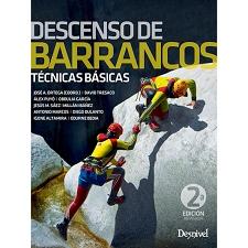 Ed. Desnivel Descenso de barrancos. Técnicas Básicas (2ª ed.)
