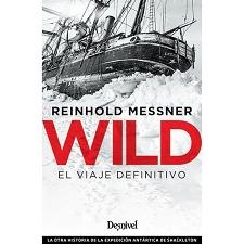 Ed. Desnivel Wild. El viaje definitivo