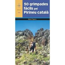 Ed. Cossetania 50 Grimpades Fàcils Pel Pirineu Català