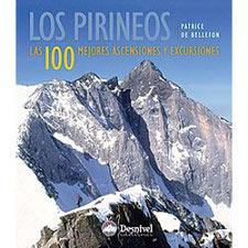 Ed. Desnivel Los Pirineos. Las 100 mejores ascensiones