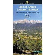 Ed. Prames 40 Rutas y ascensiones por Valle del Aragón, Lubie