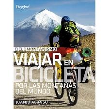 Ed. Desnivel Ciclomontañismo. Viajar en bicicleta