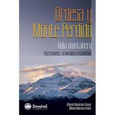 Ed. Desnivel Ordesa y Monte Perdido. Guía montañera.