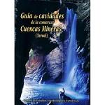 Ed. Prames Guía cavidades cuencas mineras.