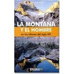 Barrabés Editorial La montaña y el hombre S. XXI