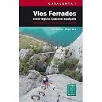 Ed. Alpina Vies Ferrades Cataluya I