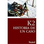 Ed. Desnivel K2. Historia de un Caso