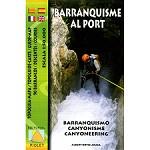 Ed. Piolet Mapa Barranquisme Al Port 1:50000