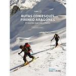Ed. Prames Rutas con Esquís. Pirineo Aragonés I