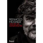 Ed. Desnivel Reinhold Messner Vida de un supervivient.