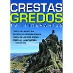 Ed. Desnivel Crestas Gredos. 19 Itinerarios