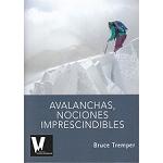 <strong>Ed. Verticualidad</strong> Avalanchas, Nociones Imprescindibles