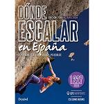 Ed. Desnivel Dónde escalar en España 2018. 1227 zonas