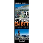 Ed. Desnivel Cumbres en BTT. 30 rutas ciclomontañeras