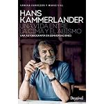 Ed. Desnivel Hans Kammerlander , Vida entre la cima y el abismo