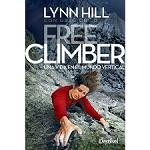 Ed. Desnivel Free Climber, Una vida en el mundo vertical