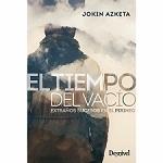 Ed. Desnivel El Tiempo Del Vacío, Extraños sucesos en el Pirine