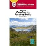 Ed. Alpina Los Caminos de Alba. Canfranc, Ansó y Echo