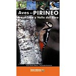 Barrabés Editorial Aves del Pirineo. Prepirineo y Valle del Ebro