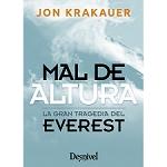 Ed. Desnivel Mal de altura. Tragedia Everest