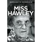 Ed. Desnivel Miss Hawley. La guardiana de las montañas