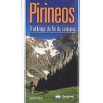 Ed. Desnivel Pirineos. Trekkings de fin de semana