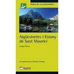 Ed. Desnivel Aigüestortes i Estany Sant Maurici