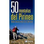 Ed. Desnivel 50 Montañas del Pirineo. Cimas por debajo de 3000m