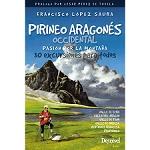 Ed. Desnivel Pirineo aragonés occidental. Pasión por