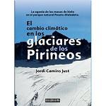Barrabés Editorial Cambio climático en los glaciares de los Pirineos