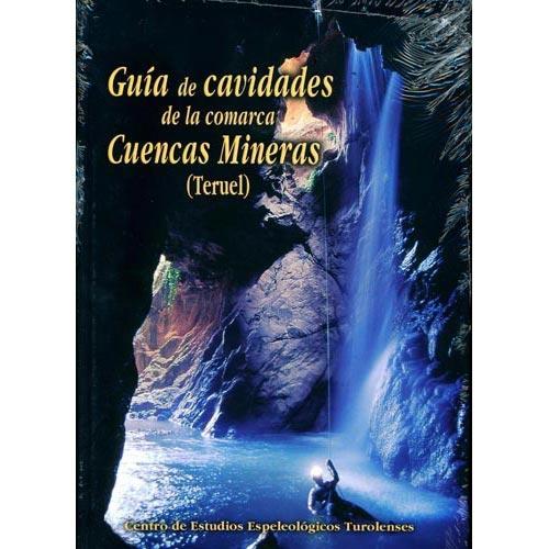 Ed. Prames Guía cavidades cuencas mineras. -
