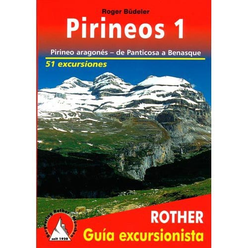 Ed. Rother Pirineos 1 Panticosa - Benasque -