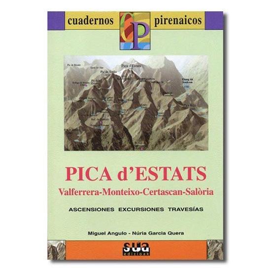 Ed. Sua Cuadernos Pirenaicos: Pica D'Estats -