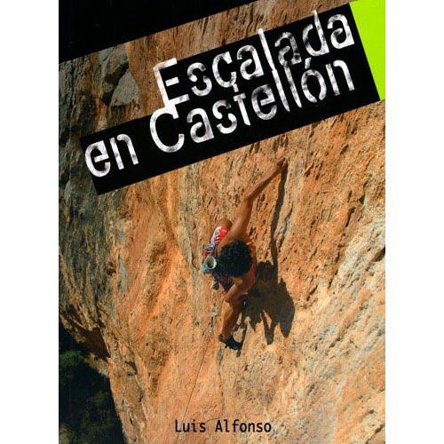 Ed. La Noche Del Loro Escaladas en Castellón -