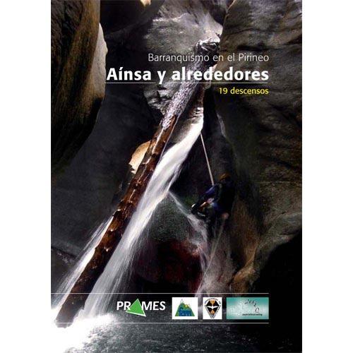 Ed. Prames Barranquismo Ainsa y Alrededores -