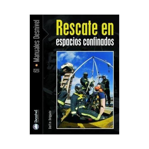 Ed. Desnivel Rescate en Espacios Confinados -