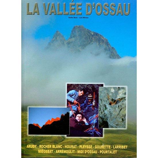 Ed. Supercrack La Valle D'Ossau - Guía Escaladas -