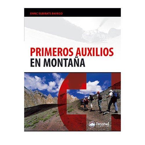 Ed. Desnivel Primeros Auxilios en Montaña -